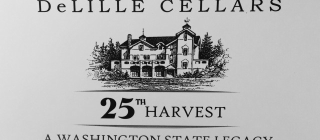 DeLille Cellars: A Washington State Legacy